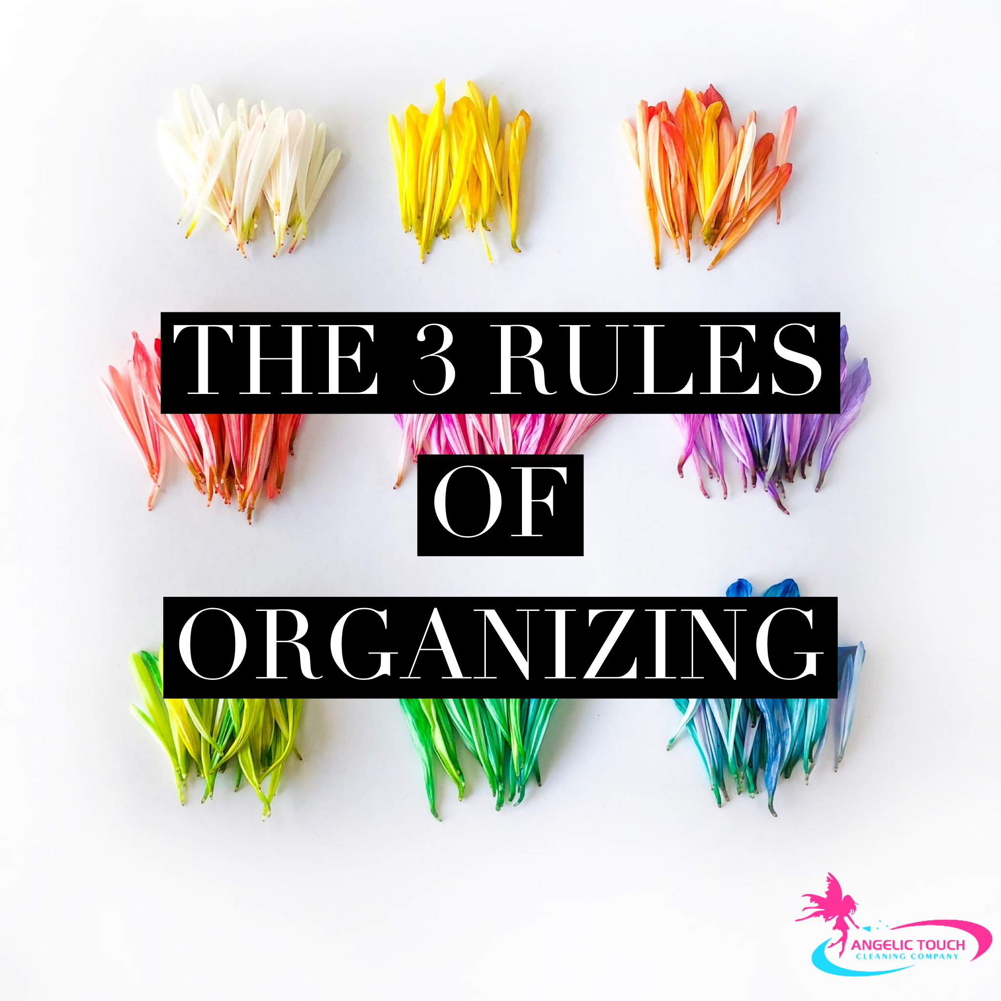 The 3 Rules of Organizing